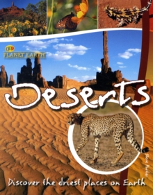 Deserts : Discover Life in the Driest Places, Paperback Book