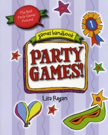 Party Games : The Best Party Games Around, Paperback Book