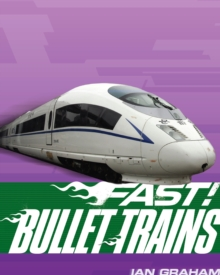 Fast! Bullet Trains, Paperback Book