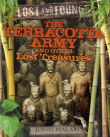 The Terracotta Army and Other Lost Treasures, Paperback Book