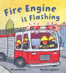 Fire Engine is Flashing, Paperback Book