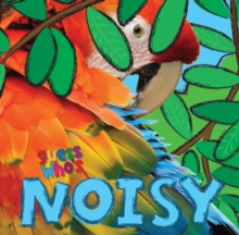 Guess Who's... Noisy, Paperback Book