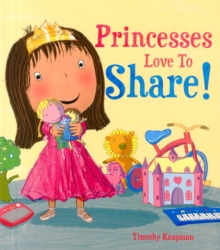 Princesses Love to Share, Paperback Book