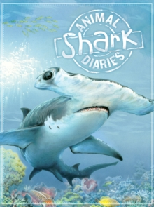 Animal Diaries: Shark, Paperback Book