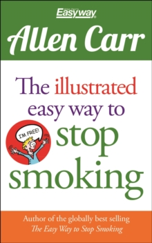 The Illustrated Easy Way to Stop Smoking, Paperback Book