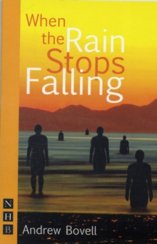 When the Rain Stops Falling, Paperback Book