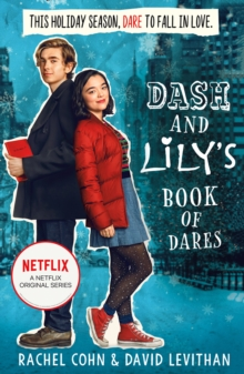 Dash And Lily's Book Of Dares : The Sparkling Prequel to Twelves Days of Dash and Lily, Paperback Book