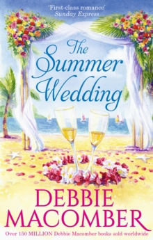 The Summer Wedding : The Man You'Ll Marry / Groom Wanted, Paperback Book