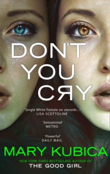 Don't You Cry, Hardback Book