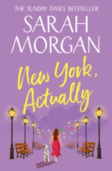 New York, Actually : A Sparkling Romantic Comedy from the Bestselling Queen of Romance, Paperback Book
