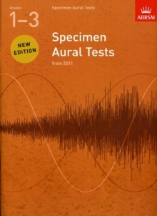 Specimen Aural Tests, Grades 1-3 : new edition from 2011, Sheet music Book