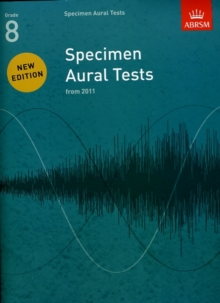 Specimen Aural Tests, Grade 8 : new edition from 2011, Sheet music Book