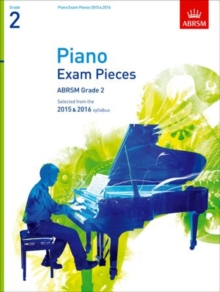 Piano Exam Pieces 2015 & 2016, Grade 2 : Selected from the 2015 & 2016 syllabus, Sheet music Book