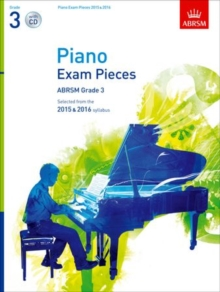Piano Exam Pieces 2015 & 2016, Grade 3, with CD : Selected from the 2015 & 2016 syllabus, Sheet music Book