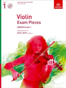 Violin Exam Pieces 2016-2019, ABRSM Grade 1, Score, Part & CD : Selected from the 2016-2019 syllabus, Sheet music Book