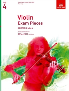 Violin Exam Pieces 2016-2019, ABRSM Grade 4, Part : Selected from the 2016-2019 syllabus, Sheet music Book