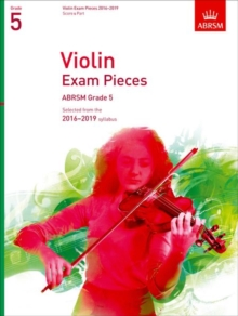 Violin Exam Pieces 2016-2019, ABRSM Grade 5, Score & Part : Selected from the 2016-2019 syllabus, Sheet music Book