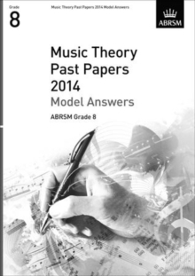 Music Theory Past Papers 2014 Model Answers, ABRSM Grade 8, Sheet music Book