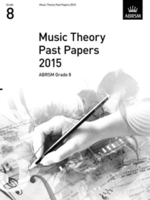 Music Theory Past Papers 2015, ABRSM Grade 8, Sheet music Book