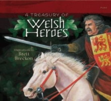 A Treasury of Welsh Heroes, Paperback Book