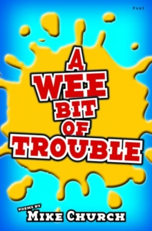 Wee Bit of Trouble, A, Paperback Book