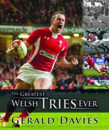 Greatest Welsh Tries Ever, The, Hardback Book