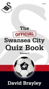 Official Swansea City Quiz Book Volume 2, The, Paperback Book