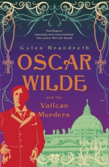 Oscar Wilde and the Vatican Murders : Oscar Wilde Mystery: 5, Paperback Book