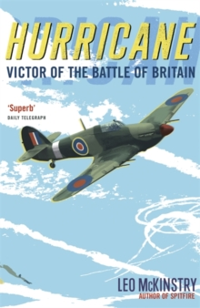 Hurricane : Victor of the Battle of Britain, Paperback Book