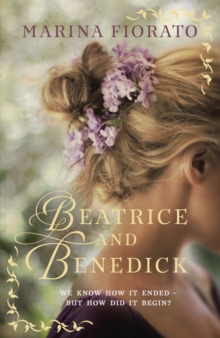 Beatrice and Benedick, Hardback Book