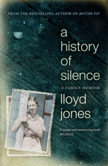 A History of Silence : A Family Memoir, Paperback Book