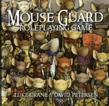 Mouse Guard : The Role-playing Game, Hardback Book