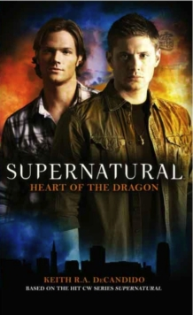 Supernatural - Heart of the Dragon, Paperback Book