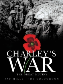 Charley's War (Vol. 7) - the Great Mutiny, Hardback Book