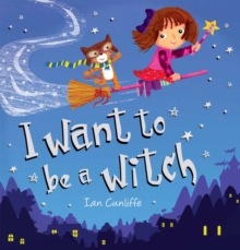 I Want to be a Witch, Paperback Book