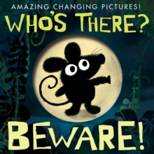 Who's There? Beware!, Novelty book Book