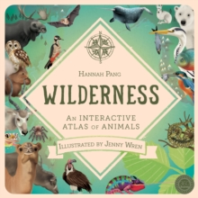 Wilderness : An Interactive Atlas of Animals, Novelty book Book