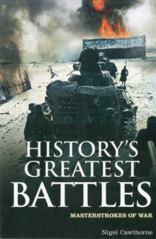 History's Greatest Battles : Masterstrokes of War, Paperback Book