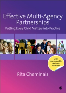 Effective Multi-agency Partnerships : Putting Every Child Matters into Practice, Paperback Book