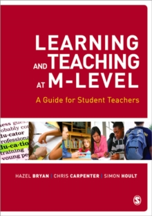 Learning and Teaching at M-level : A Guide for Student Teachers, Paperback Book