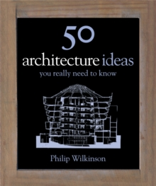 50 Architecture Ideas You Really Need to Know, Hardback Book