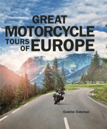 Great Motorcycle Tours of Europe, Hardback Book