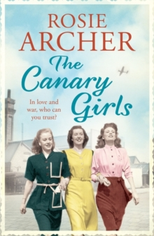 The Canary Girls : The Bomb Girls No. 2, Paperback Book