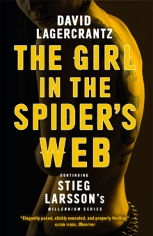 The Girl in the Spider's Web : Continuing Stieg Larsson's Millennium Series, Paperback Book