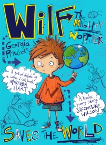 Wilf the Mighty Worrier Saves the World, Paperback Book