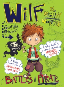 Wilf the Mighty Worrier Battles a Pirate, Paperback Book