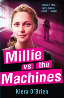 Millie vs the Machines : Book 1, Paperback Book