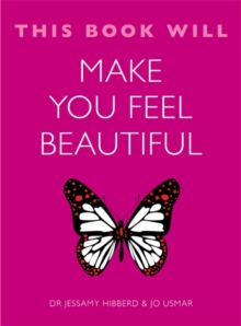This Book Will Make You Feel Beautiful, Paperback Book