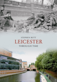 Leicester Through Time, Paperback Book