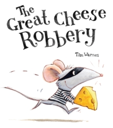 The Great Cheese Robbery, Paperback Book